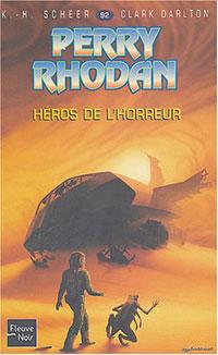 Perry Rhodan : Les Maîtres Insulaires : Héros de l'Horreur #92