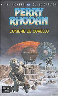 Perry Rhodan : L'Ombre de Corello #190