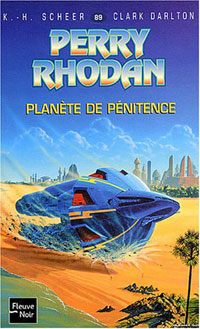 Perry Rhodan : Les Maîtres Insulaires : Planète de pénitence [#89]