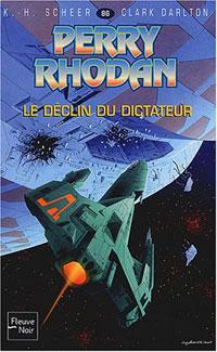 Perry Rhodan : Le Deuxième Empire : Déclin du Dictateur #86
