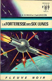 Perry Rhodan : La Troisième Force : La Forteresse des six Lunes [#6 - 1967]