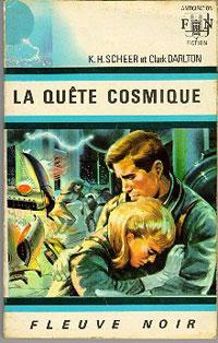 Perry Rhodan : La Troisième Force : La Quête Cosmique [#7 - 1967]