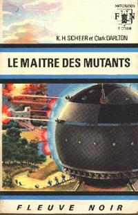 Perry Rhodan : La Troisième Force : Le Maître des Mutants #10 [1968]