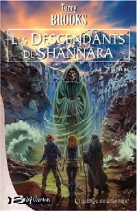 L'Héritage de Shannara : Les descendants de Shannara #1 [2004]