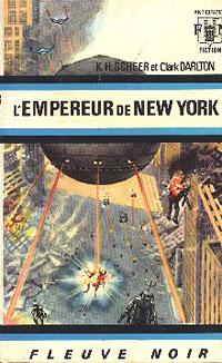 Perry Rhodan : La Troisième Force : L'Empereur de New-York #12 [1968]