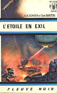 Perry Rhodan : La Troisième Force : L'Etoile en Exil #13 [1969]