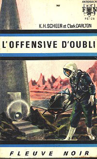 Perry Rhodan : La Troisième Force : L'Offensive d'Oubli #15 [1969]