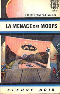 Perry Rhodan : La Troisième Force : La Menace des Moofs #17