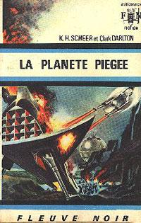 Perry Rhodan : La Troisième Force : La Planète Piègée [#18]