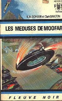 Perry Rhodan : La Troisième Force : Les Méduses de Moofar #19