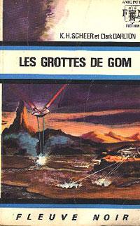 Perry Rhodan : La Troisième Force : Les Grottes de Gom #20