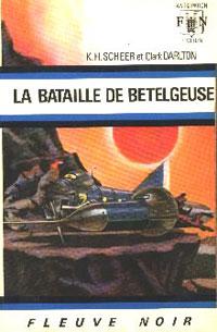 Perry Rhodan : La Troisième Force : La Bataille de Bételgeuse [#21]