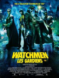 Les Gardiens : Watchmen [2009]
