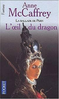 La Ballade de Pern : Le Second Passage : L'oeil du dragon #1 [2001]