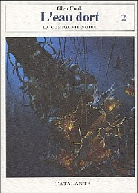 La Compagnie noire : Cycle de la Pierre Scintillante : l'Eau Dort [#3 - 2005]