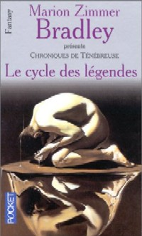 La Romance de Ténébreuse : L'Atterissage : Le Cycle des Légendes [1998]
