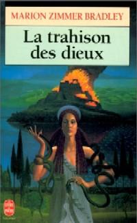 La Trahison des Dieux [1991]