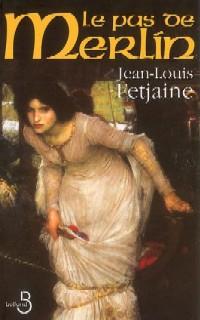 Légendes arthuriennes : Le Pas de Merlin [#1 - 2002]