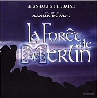 Légendes arthuriennes : La Forêt de Merlin [2003]
