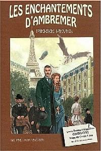 Le Paris des Merveilles : Les Enchantements d'Ambremer #1 [2004]