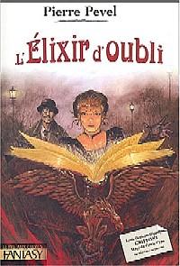 Le Paris des Merveilles : L'Elixir d'Oubli #2 [2004]