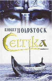 Légendes arthuriennes : Le codex Merlin : Celtika #1 [2004]