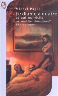La Comédie Inhumaine : Le Diable à quatre et autres récits #2 [2003]