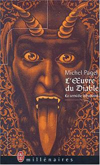 La Comédie Inhumaine : L'Oeuvre du diable [2004]