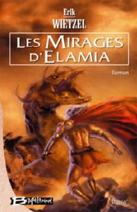 Les Mirages d'Elamia #1 [2005]