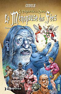 La Ménopause des Fées #1 [2005]
