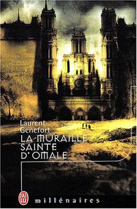 Le Cycle d'Omale : La Muraille sainte d'Omale [#3 - 2004]