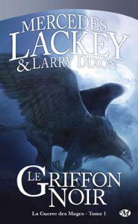 Valdemar : La Guerre des Mages : Le Griffon Noir [#1 - 2001]