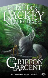 Valdemar : La Guerre des Mages : Le Griffon d'Argent #3 [2002]