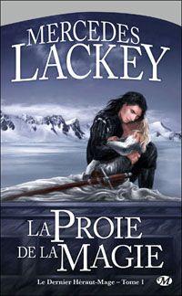 Valdemar : La Trilogie du Hérault-Mage : La Proie de la Magie [#1 - 1999]