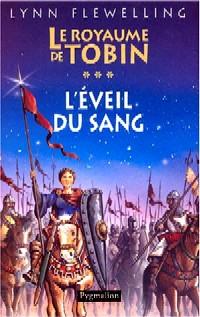 Le Royaume de Tobin : L'Eveil du sang #3 [2004]