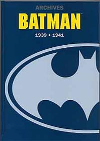 Batman Archives 1939-1941 [2004]