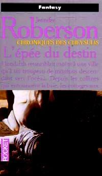 Les Chroniques des Cheysulis : L'Epée du Destin [#3 - 1997]
