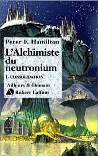 L'Aube de la Nuit : L'Alchimiste du Neutronium : Consolidation #1 [2000]