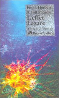 Le Programme Conscience : L'Effet Lazare #3 [1984]