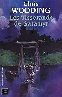 La Croisée des Chemins : Les Tisserands de Saramyr [#1 - 2005]