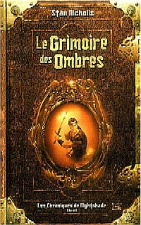 Les Chroniques de NightShade : Le Grimoire des Ombres #1 [2003]