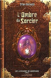 Les Chroniques de NightShade : L'Ombre du Sorcier #2 [2004]