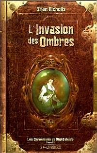 Les Chroniques de NightShade : L'Invasion des Ombres #3 [2004]