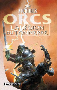 Orcs : La Légion du Tonnerre #2 [2002]