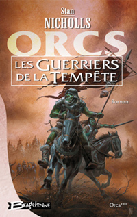 Orcs : Les Guerriers de la Tempête #3 [2002]