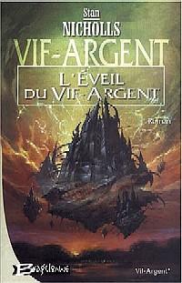 L'Eveil du Vif-Argent [#1 - 2004]
