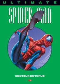 Spider-Man : Ultimate Spiderman HC : Docteur Octopuss #8 [2005]