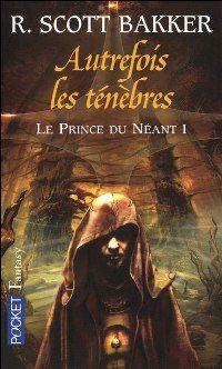 Le Prince du néant : Autrefois les Ténèbres #1 [2005]