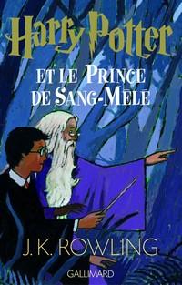 Harry Potter et le prince de sang-mêlé #6 [2005]