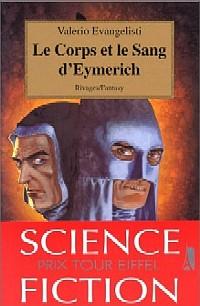 Nicolas Eymerich, inquisiteur : Le Corps et le Sang d'Eymerich #3 [1999]